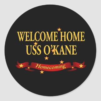 Welcome Home USS O'Kane Classic Round Sticker