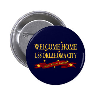Welcome Home USS Oklahoma City Pinback Button