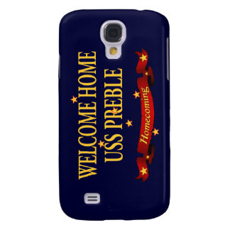 Welcome Home USS Preble Galaxy S4 Cover