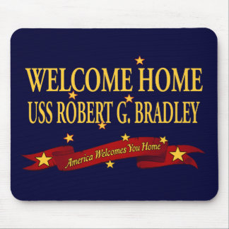 Welcome Home USS Robert G. Bradley Mouse Pad
