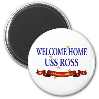 Welcome Home USS Ross Magnet