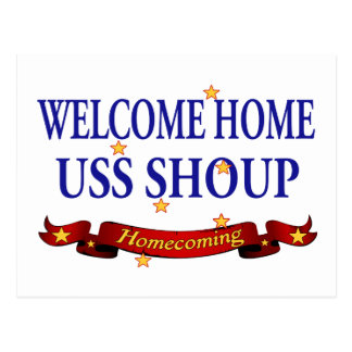 Welcome Home USS Shoup Postcard