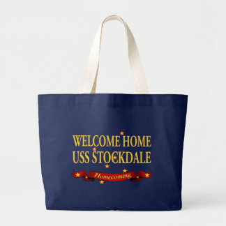 Welcome Home USS Stockdale Large Tote Bag