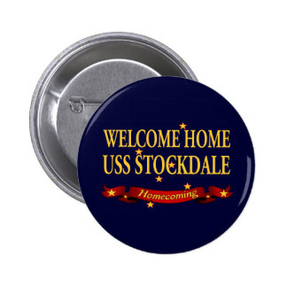 Welcome Home USS Stockdale Pinback Button