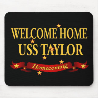 Welcome Home USS Taylor Mouse Pad
