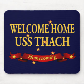 Welcome Home USS Thach Mouse Pad
