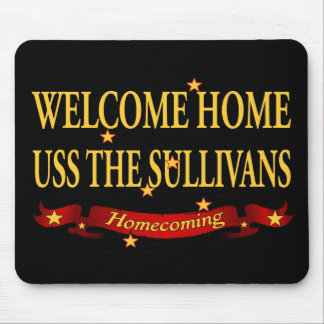 Welcome Home USS The Sullivas Mouse Pad