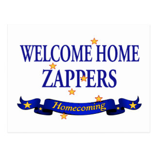 Welcome Home Zappers Postcard