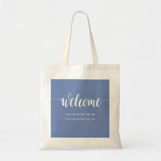 Welcome in script and your words on any color tote bag