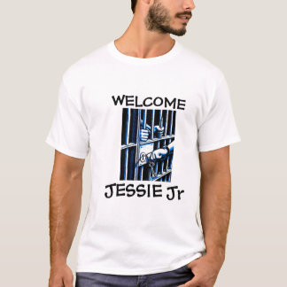 WELCOME JESSIE Jr - PRISON T-Shirt