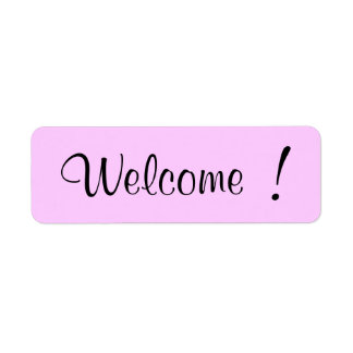 Welcome! Label