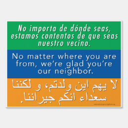 Welcome Neighbors Sign - Spanish, English, Arabic