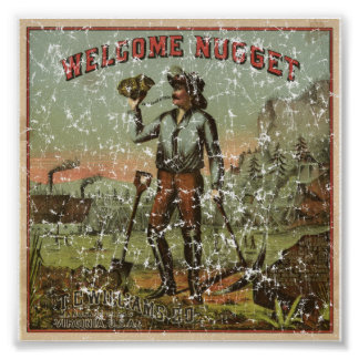 Welcome Nugget-1904 - distressed Poster
