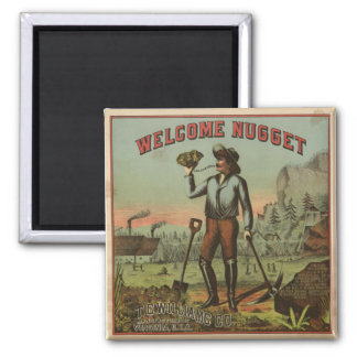 Welcome Nugget-1904 Magnet