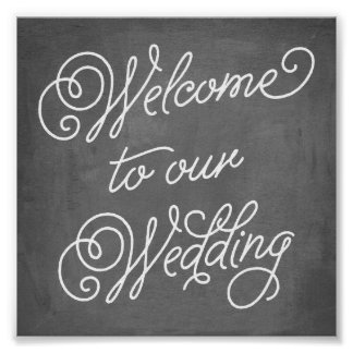Welcome Our Wedding Sign | Wedding Decor Poster