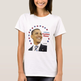Welcome, President Obama! (Ladies) T-Shirt