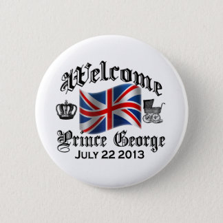 Welcome Prince George July 22 Pinback Button