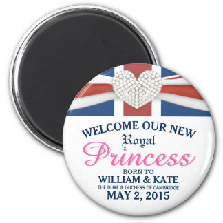 Welcome Royal Princess - William & Kate Baby Magnet