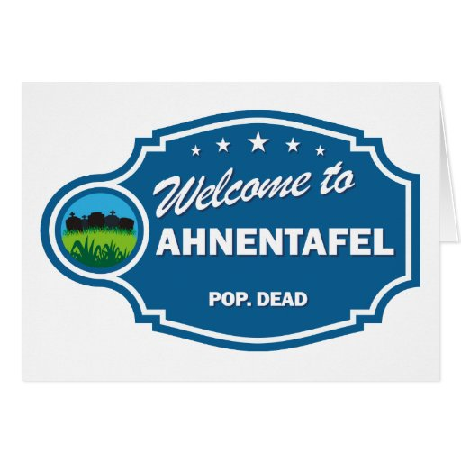 Welcome To Ahnentafel Greeting Card