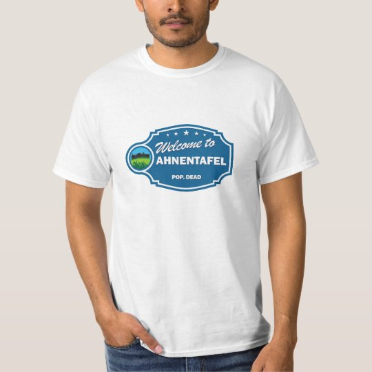 Welcome To Ahnentafel T-Shirt
