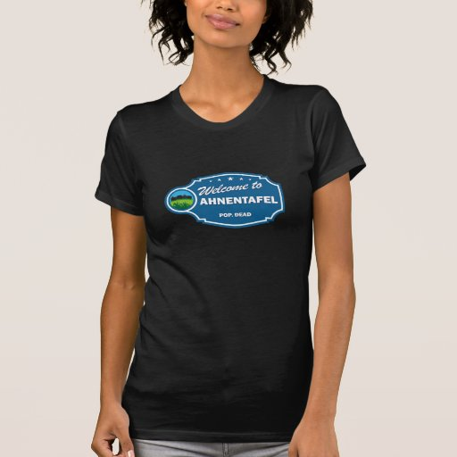 Welcome To Ahnentafel T-shirts