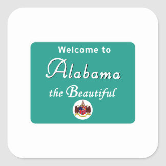 Welcome to Alabama - USA Road Sign Square Sticker