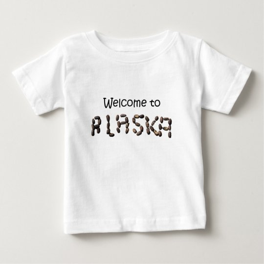 welcome to alaska baby T-Shirt