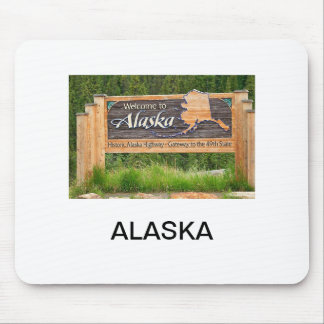 Welcome To Alaska Mouse Pad