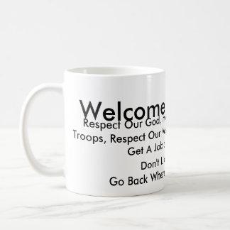 Welcome To America... Like The Rules? Coffee Mug