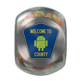 Welcome To Android County (Transportation Sign) Glass Candy Jar