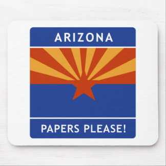 Welcome to Arizona, Papers Please! Mousepad