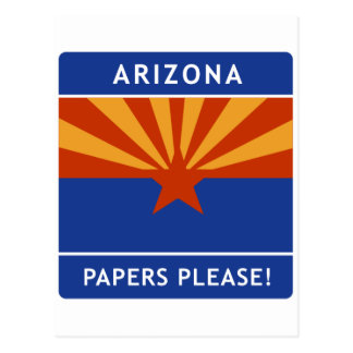 Welcome to Arizona, Papers Please! Postcard
