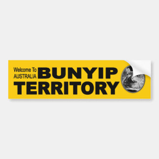 Welcome to Australia. Bunyip Territory funny Car Bumper Sticker