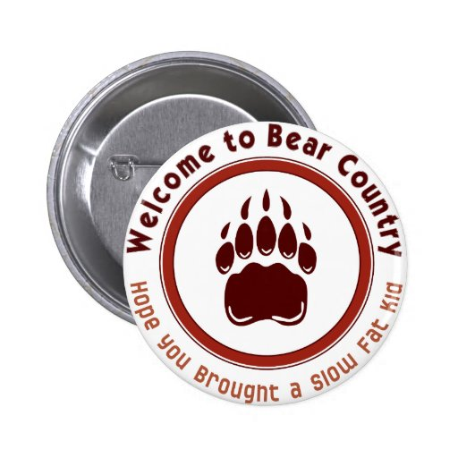 Welcome to Bear Country Button
