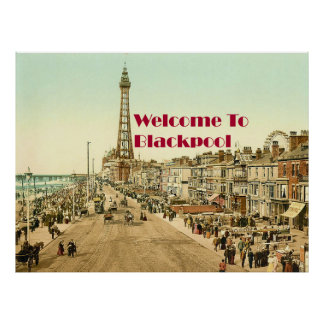 Welcome to Blackpool Posters