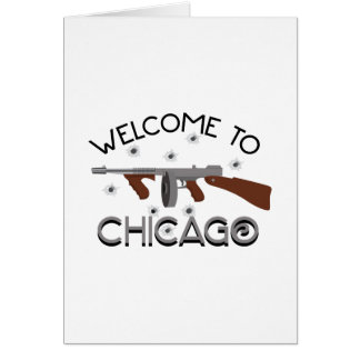 Welcome To Chicago Card
