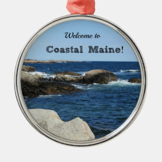 Welcome to Coastal Maine! Metal Ornament