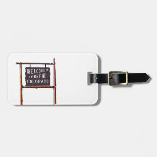 welcome to colorful colorado luggage tag