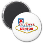 Welcome to Denton, Texas! 2 Inch Round Magnet
