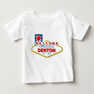 Welcome to Denton, Texas! Baby T-Shirt