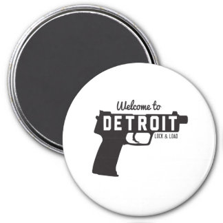 Welcome to Detroit Lock & Load Magnet