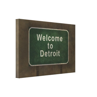 Welcome to Detroit ominous roadside sign