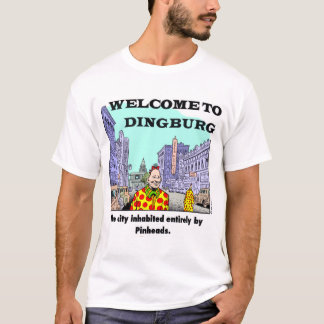 Welcome To Dingburg #2 T-Shirt