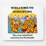 Welcome To Dingburg #3 Mouse Pad
