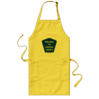 Welcome To Exercise County (County Sign Humor) Long Apron