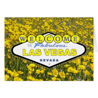 Welcome To Fabulous Las Vegas Yellow Flowers Card