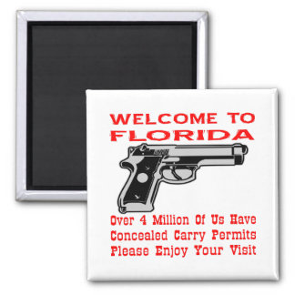 Welcome To Florida 4 Million Of Us Have Permits Magnet