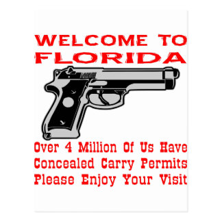 Welcome To Florida 4 Million Of Us Have Permits Postcard