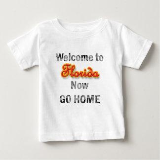 Welcome To Florida Now Go Home Tee Shirt