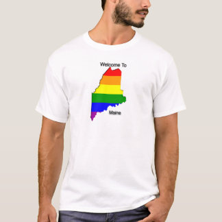 """Welcome To Gay Maine"" T-Shirt"